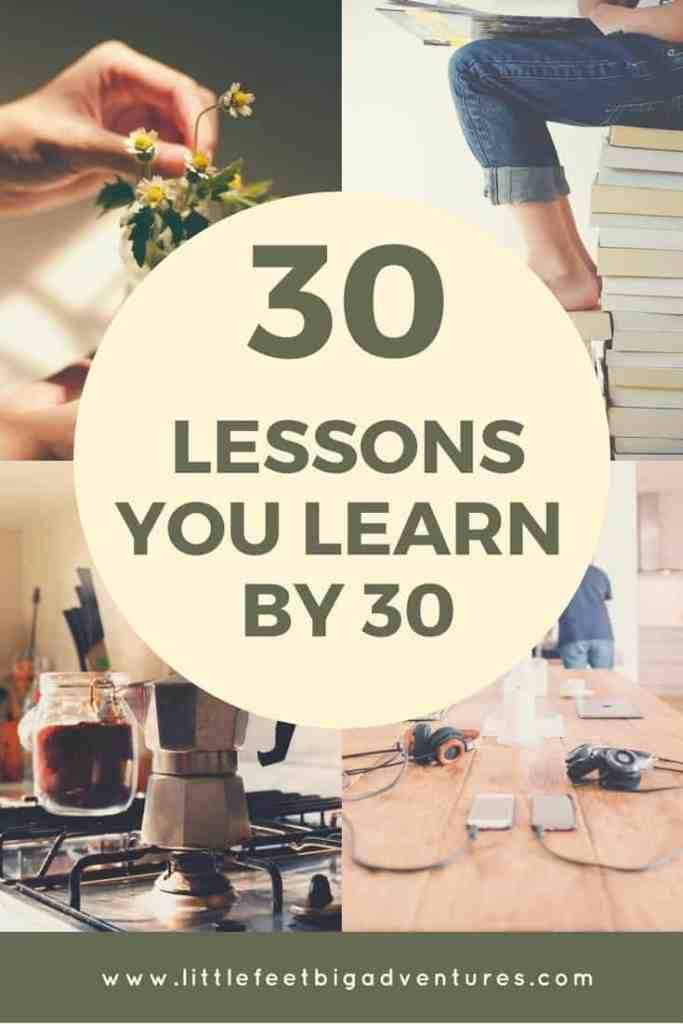 30 lessons you learn by the age of 30