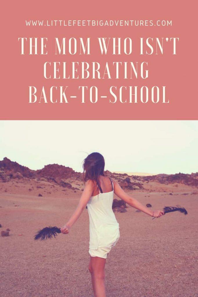 Why this mom isn't celebrating back-to-school season.