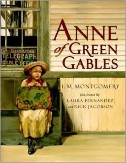 Anne of Green Gables by Lucy M. Montgomery - Books for Ages 7 to 8