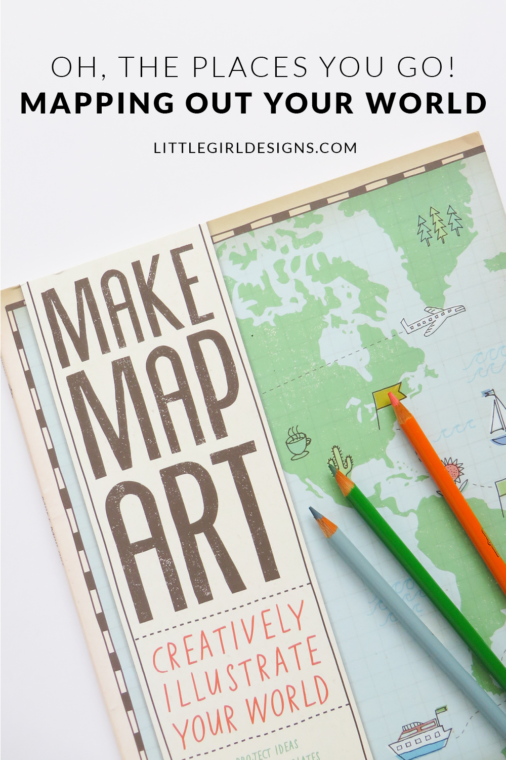 Mapping Out Your World - Have you ever made a map of your world? The places you walk with your friends? The memories you made in college? The dreams you have for your future? This is such a fun practice AND it makes a great birthday gift too! via littlegirldesigns.com