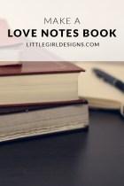 Make a Love Notes Book