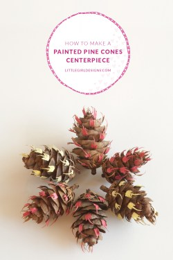 How to transform regular Douglas Fir pinecones into works of art. A pretty idea for a spring centerpiece @littlegirldesigns.com