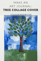 Make an Art Journal: Tree Collage Cover