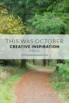 This Was October - Are you doing the brave work? A look back at the month at littlegirldesigns.com