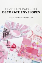 Five Fun Ways to Decorate Envelopes