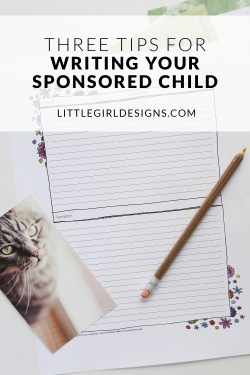 If you sponsor a child, you've probably learned how important it is to write your child. But what if you're not a natural letter-writer? What should you say? These tips will help you break through your writer's block AND you'll also be able to download a free stationery template for your letters!