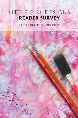 Little Girl Designs 2016 Reader Survey