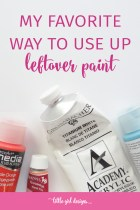 My Favorite Way to Use Leftover Paint
