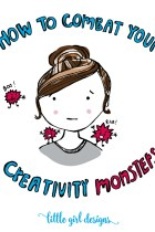 How to Combat Creativity Monsters