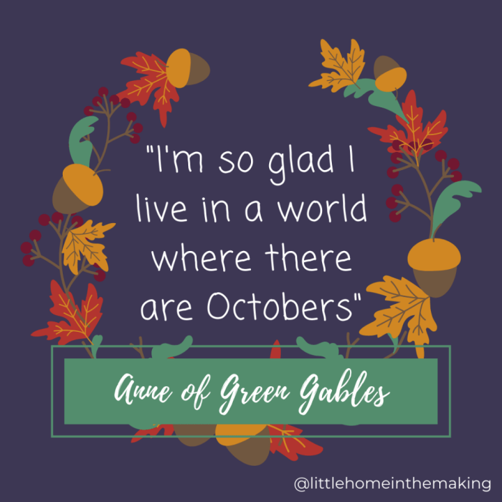 Anne of Green Gables October Quote