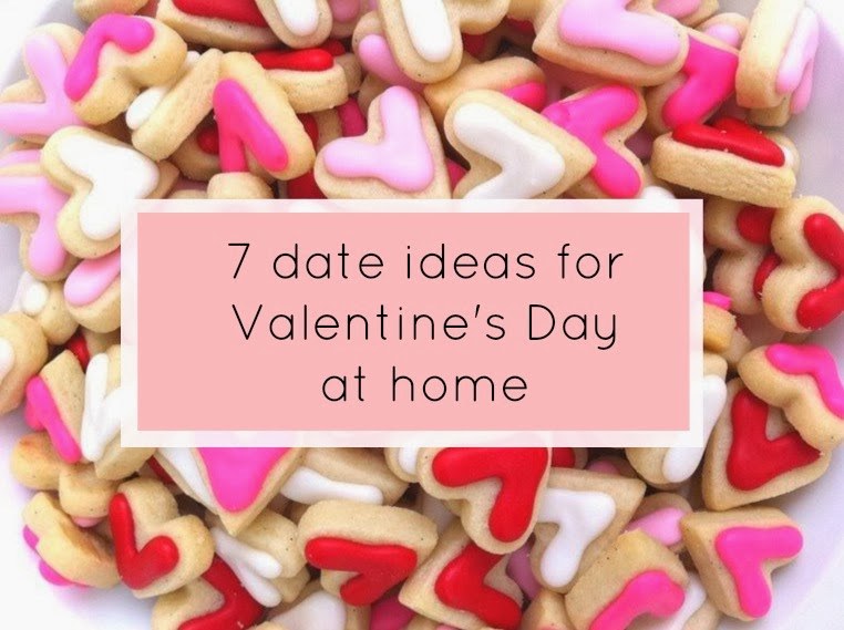 7 date ideas for Valentine's Day at home