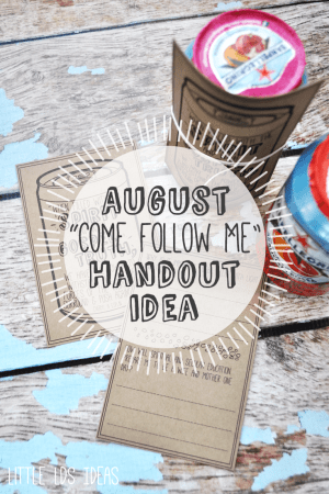 August Come Follow Me Lesson Idea