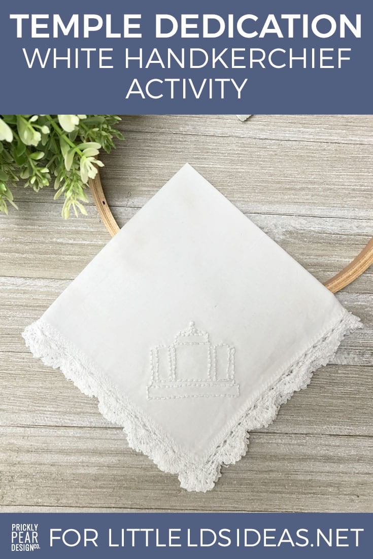 Temple Dedication White Handkerchief Activity   Meridian Idaho Temple Dedication   LDS Temple Dedication   Young Women Ideas by Prickly Pear Design Co.