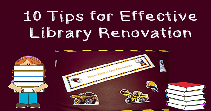 10 Tips for Effective Library Renovation