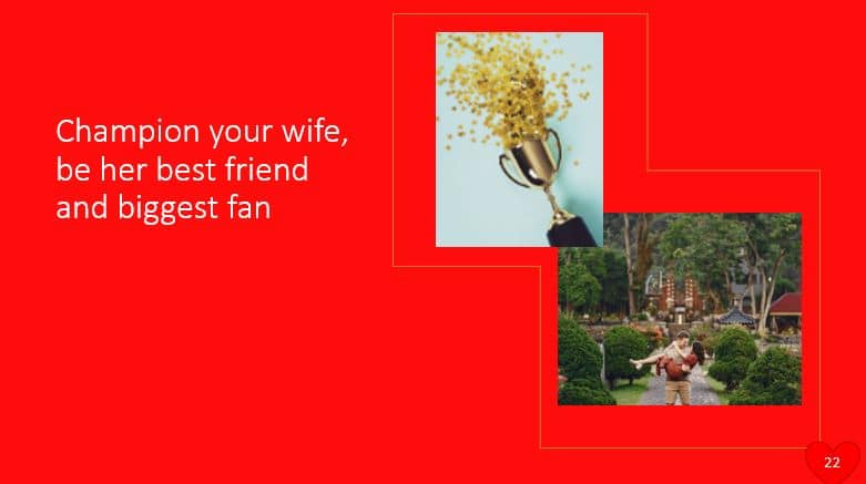 Champion your wife, be her best friend and biggest fan