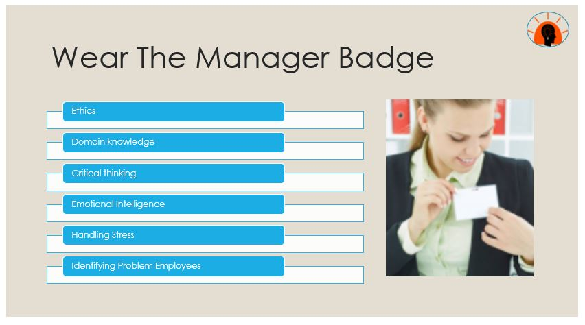 Wear The Manager Badge