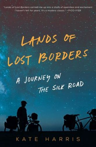 Book cover of Lands of Lost Borders with silhouettes of two figures on bikes underneath a starry sky.