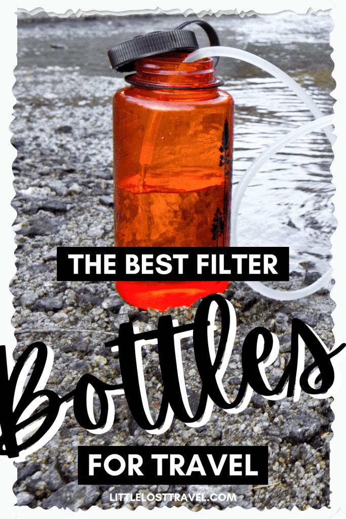 Pinterest pin for the best water filter bottles for trael