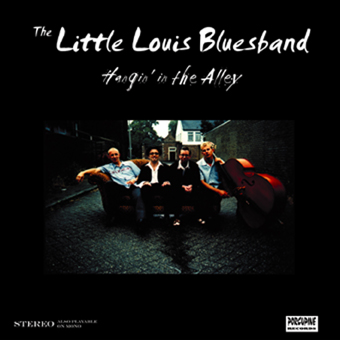 Little Louis Bluesband - Hangin' in the Alley Album Cover