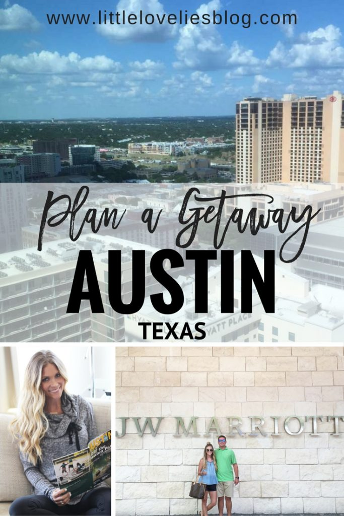 Plan a Getaway to austin texas with jw marriott
