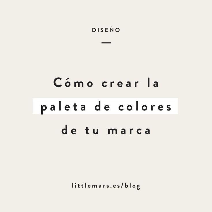 Cómo crear la paleta de colores para tu marca