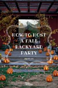 Hosting a Fall Backyard Party