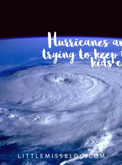 Hurricanes and Trying To Keep The Kids Calm