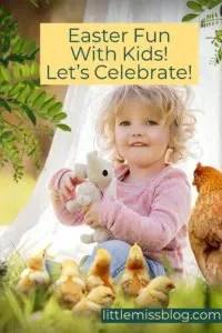 Easter Fun! Ways to Celebrate with Kids littlemissblog.com