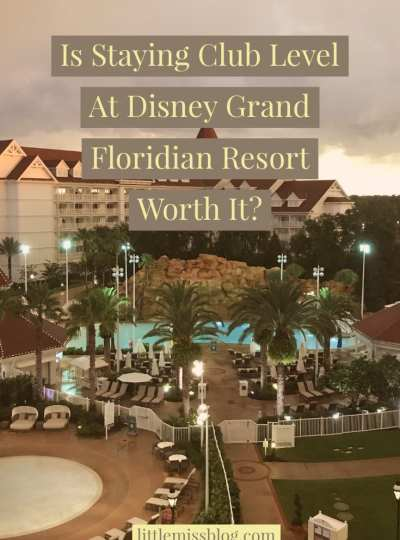 Is Club Level At Disney Grand Floridian Worth It?