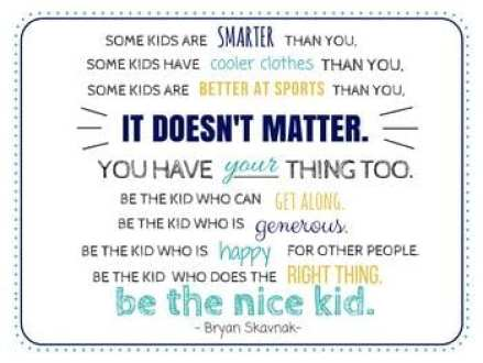 Be The Nice Kid quote