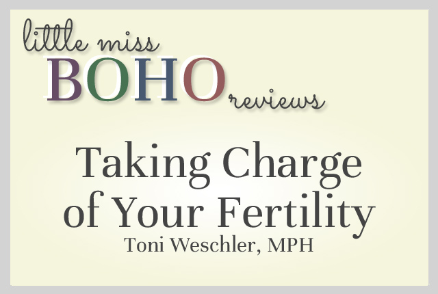 Taking Charge of Your Fertility Review