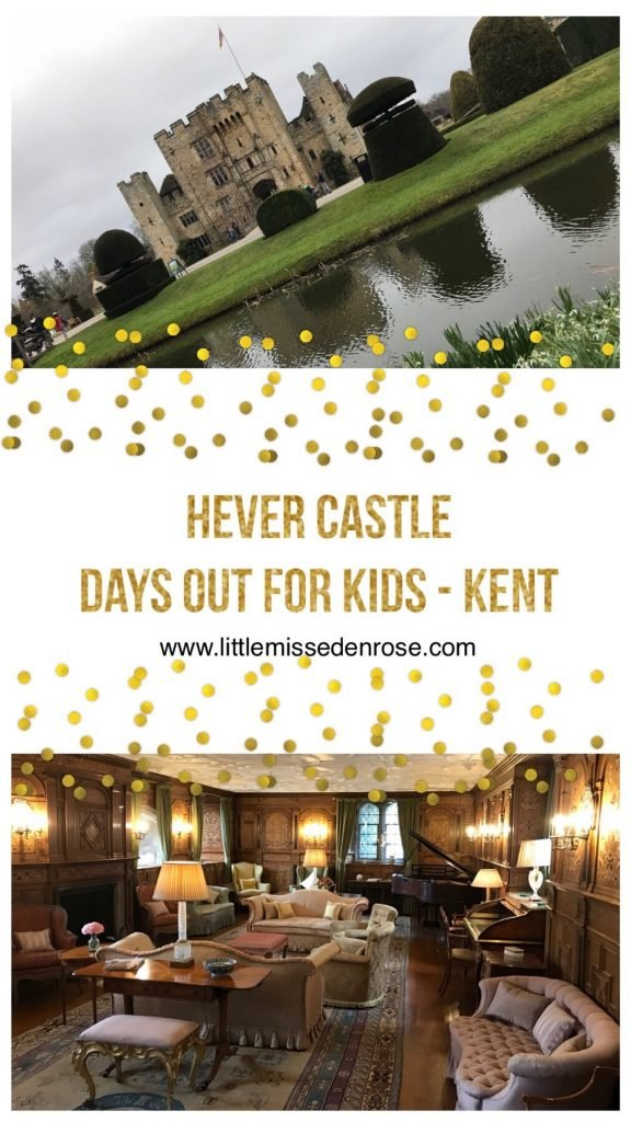 Pin me for later Hever Castle days out for kids in Kent