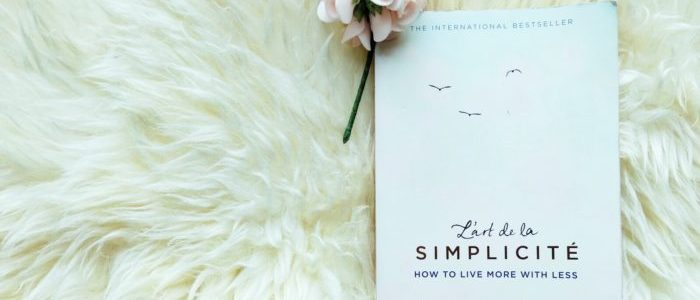 HOW TO SIMPLIFY YOUR LIFE & PRACTICE MINIMALISM
