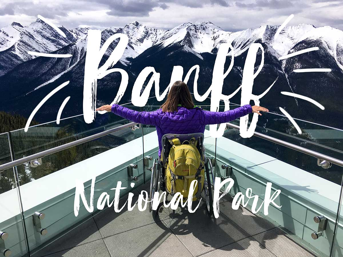 Banff National Park & Lake Louise in a wheelchair