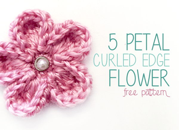 Free Crochet Pattern: 5 Petal Curled Edge Flower | Little Monkeys ...