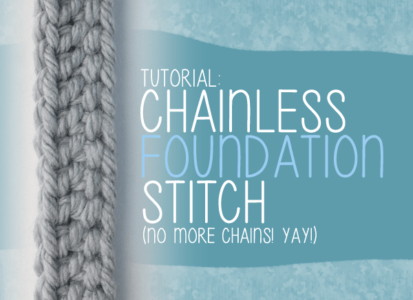 Tutorial: Chainless Foundation Stitch (No More Chains!) | Little