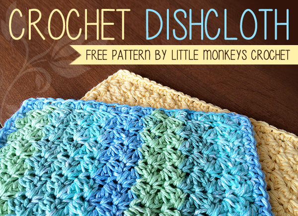 Dishcloth Free Crochet Pattern Little Monkeys Crochet Little