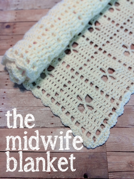 The Midwife Blanket (Free Pattern!)