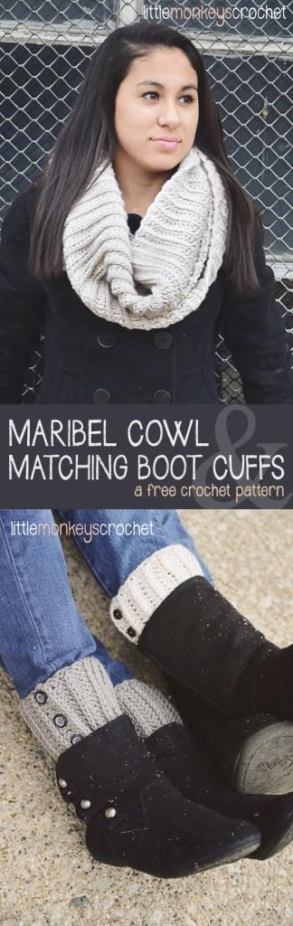 Maribel Cowl & Boot Cuffs Crochet Pattern  |  a free crochet pattern by Little Monkeys Crochet