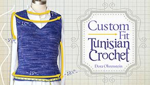Custom Fit Tunisian Crochet