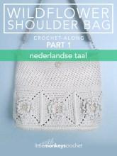 Wildflower Shoulder Bag CAL (Part 1 of 3) - Nederlandse |  Free Crochet Purse Pattern by Little Monkeys Crochet