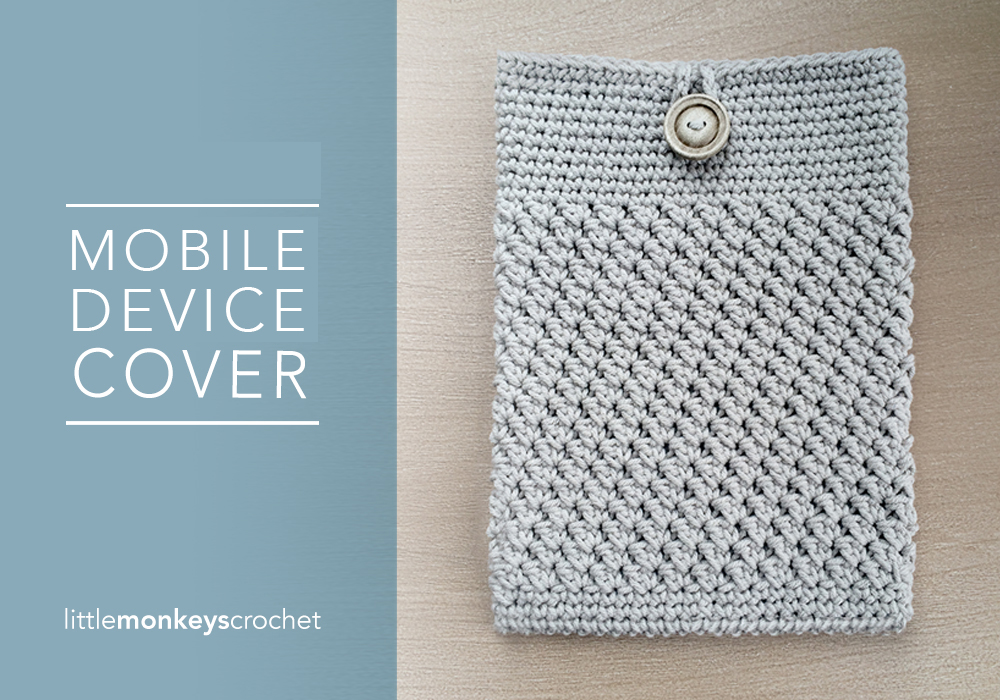iPad & Tablet Cover   Free Crochet Pattern by Little Monkeys Crochet