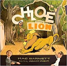 Chloe and the Lion by Mac Barnett and Adam Rex - Extraordinary Picture Book Characters by Emma Apple