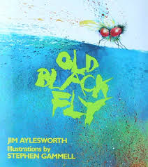 Old Black Fly by Jim Aylesworth, Illustrations by Stephen Gammell - Picture Books with Emma Apple