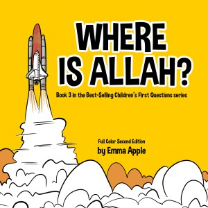 Where Is Allah? by Emma Apple