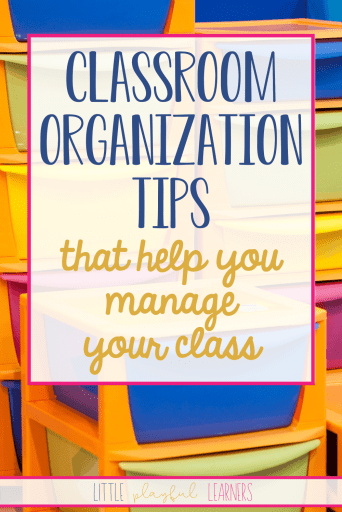 Classroom management begins with organization!