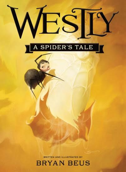 Westly: A Spider's Tale Blog Tour Spotlight