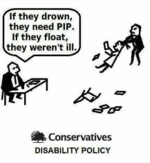 Joke about Personal Independence Plan. Text reads: If they drown, they need PIP. If they float they weren't ill. A person is being dragged away from the scene by their hair.