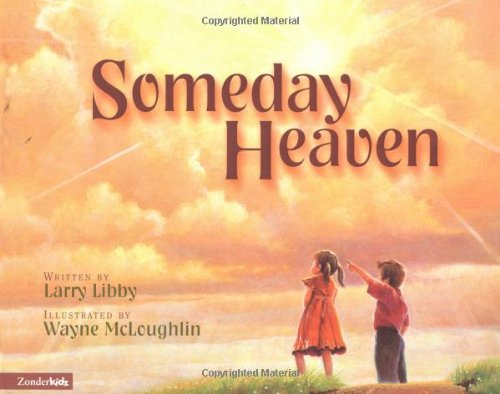 Someday Heaven - Larry Libby