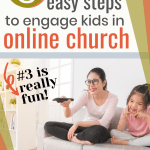 Activities for kids during online church | Help your family connect meaningfully with God even during a livestream church service (even without a children's ministry component) | Includes activity ideas using simple resources, as well as a free printable poster. #familyfaith #kidmin #Christianparenting
